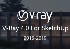 V-Ray Next for SketchUp (VFS 4.0版)正式发布!