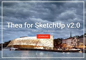 Thea2.0 For SketchUp 免费下载